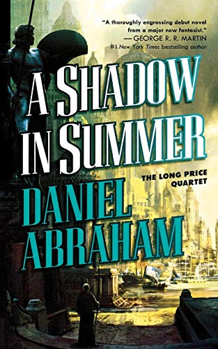 9781250297488: A Shadow in Summer: Book One of The Long Price Quartet