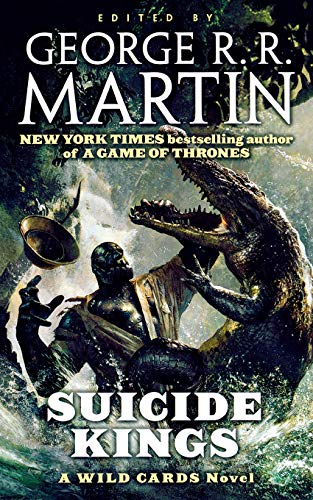 9781250297495: Suicide Kings: A Wild Cards Novel