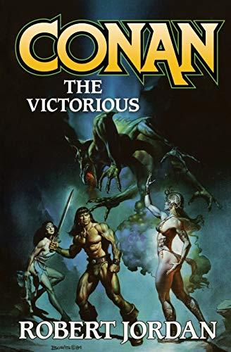 9781250302304: Conan the Victorious