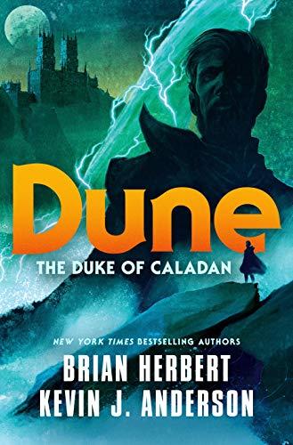 9781250764768: Dune: The Duke of Caladan (Caladan Trilogy)