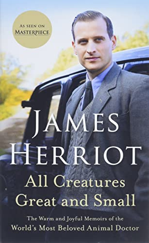 9781250766335: All Creatures Great and Small: The Warm and Joyful Memoirs of the World's Most Beloved Animal Doctor (All Creatures Great and Small, 1)