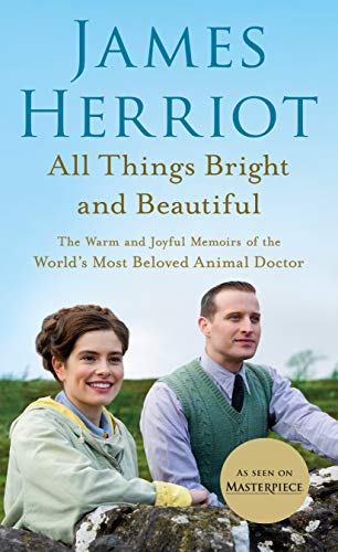 9781250766366: All Things Bright and Beautiful: The Warm and Joyful Memoirs of the World's Most Beloved Animal Doctor (All Creatures Great and Small, 2)