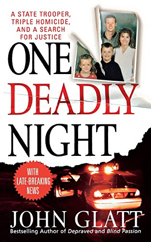 9781255092941: One Deadly Night: A State Trooper, Triple Homicide, and a Search for Justice