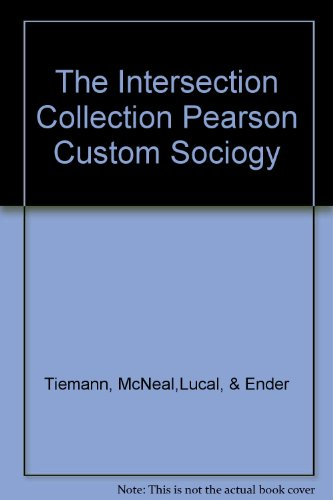 9781256003892: The Intersection Collection Pearson Custom Sociogy