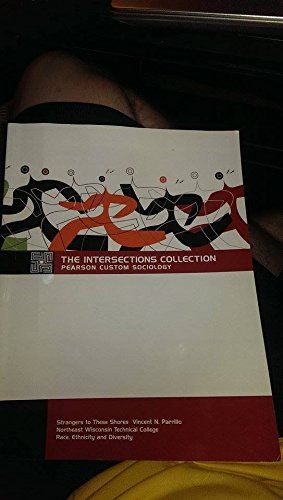 9781256006510: The Intersections Collection Pearson Custom Sociology: Strangers to These Shores