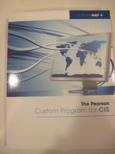 9781256017899: The Pearson Custom Program for Cis