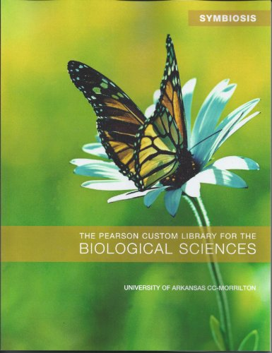 9781256019107: Symbiosis the Pearson Custom Library for the Biological Sciences University of Arkansas Cc- Morrilton