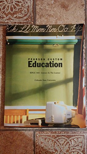 9781256023920: Literacy and the Learner Custom EDUC 340 Colorado State University