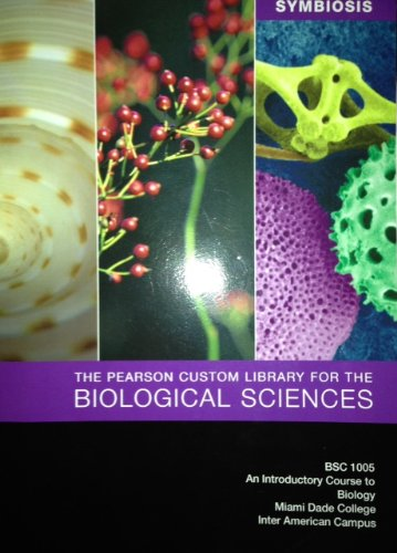 9781256025979: SYMBIOSIS The Pearson Custom Library for the Biological Sciences