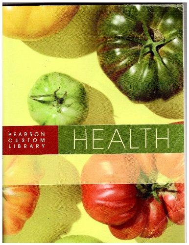 9781256031666: Pearson Custom Library: Health