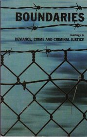 9781256036401: Boundaries: Readings in Deviance, Crime, and Criminal Justice