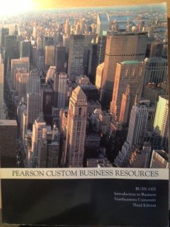 9781256038443: Pearson Custom Business Resources: BUSN 1101 Introduction to Business, Custom for Northeastern University