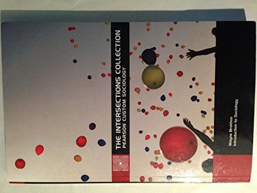 9781256041108: The Intersections Collection Pearson Custom Sociology