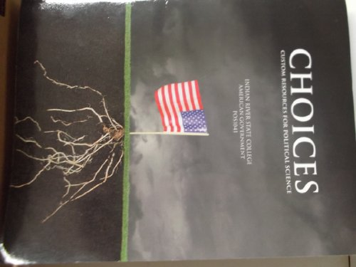 Choices: Custom Resources for Political Science. Indian River State College: American Government ...