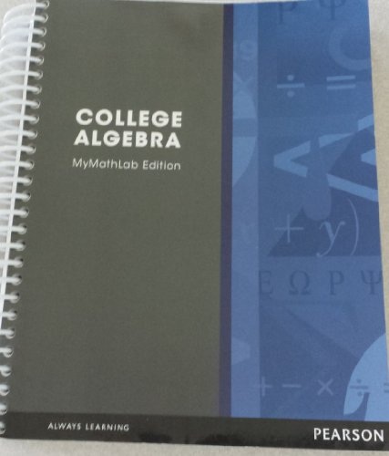 9781256060277: College Algebra Mymathlab Edition (Always Learning)