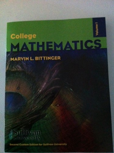 9781256066279: College Mathematics Volume 1 (College Mathematics Volume 1 Second Custom Edition for Sullivan University)