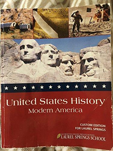 9781256076056: U.S. History Modern America Paperback, Custom Edition for Laurel Springs