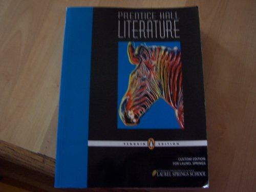 9781256076209: Prentice Hall Literature Penguin Edition( Custom Edition for Laurel Springs)