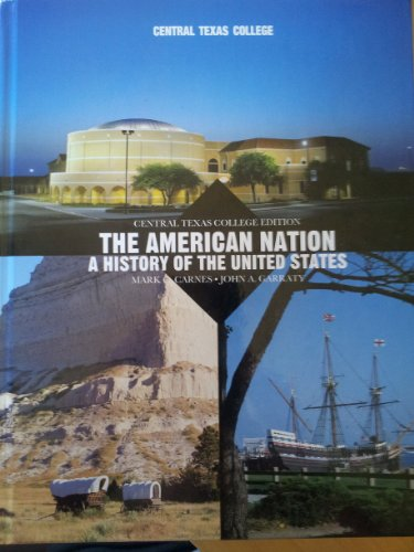 9781256079330: The American Nation: A History of the United Sates (Central Texas Edition)