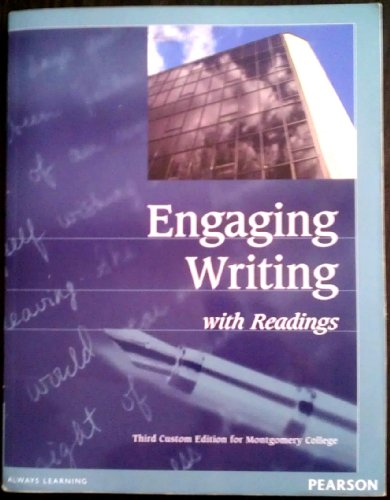 9781256079378: Engaging Writing W. Readings (Third Custom Edition for Montgomery College)