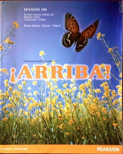 9781256082729: ¡Arriba! Comunicación y cultura [6 E] (2nd Custom Edition for Hudson Valley Community College | SPANISH 100)