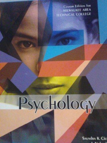 Psychology Custom Edition for Milwaukee Area Technical: Saundra Ciccarelli, J.