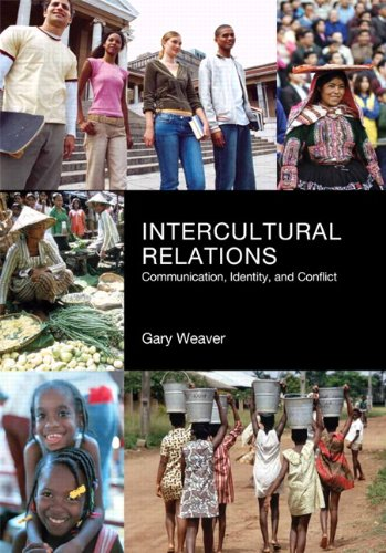9781256092858: Intercultural Relations: Communication, Identy and Conflict