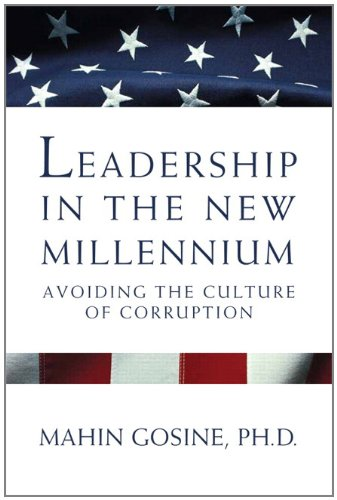 9781256095576: Leadership in the New Millennium: Avoiding the Culture of Corruption