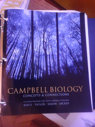 9781256098829: Campbell Biology Concepts and Connections Custom Edition for Santa Monica College Taken From: Campbell Biology: Concepts & Connections, Seventh Edition