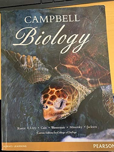 9781256102557: Campbell Biology (Custom Edition for College of Dupage)