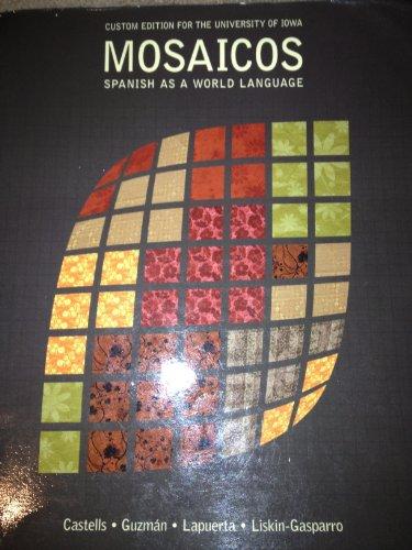 9781256103103: Mosaicos: Spanish as a World Language Custom Edition for the Univ. of Iowa