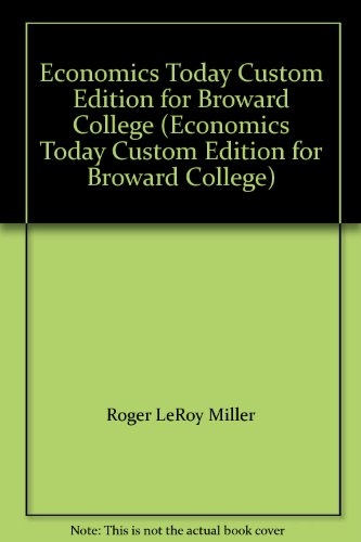 9781256104148: Economics Today Custom Edition for Broward College (Economics Today Custom Edition for Broward College)