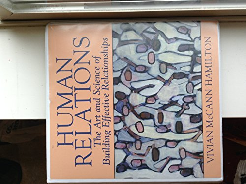 Human Relations - The Art and Science: Vivian McCann Hamilton
