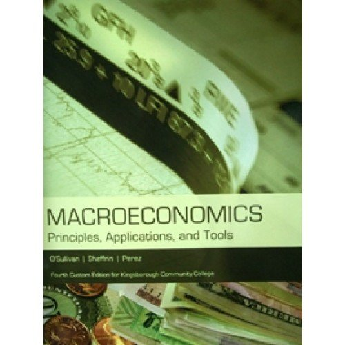 9781256117308: Macroeconomics: Principles, Applications and Tools - Kingsborough College Custom Edition