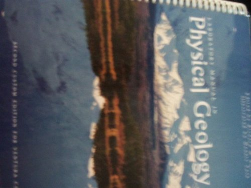 Laboratory Manual in Physical Geology 2nd Custom: Edited by Richard