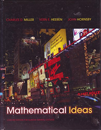 Mathematical Ideas, Illinois Central College: Miller/Heeren/Hornsby
