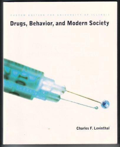 9781256129431: Drugs, Behavior, and Modern Society : Custom Edition for University of Illinois