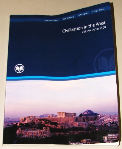 9781256133001: Civilization in the West Volume A: To 1500