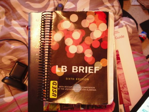 9781256138884: LB Brief 6th Edition with Resources for Composition at the University of South Alabama