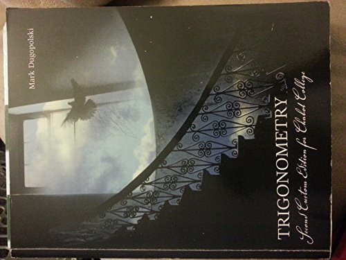 9781256141372: Trigonometry - Second Custom Edition for Chabot College