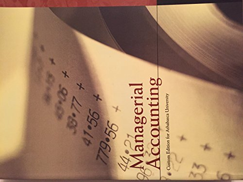 9781256142355: Managerial Accounting Custom Edition for Athabasca University