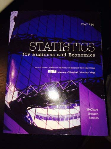 Statistics for Business and Economics (Custom Edition: James T. McClave,