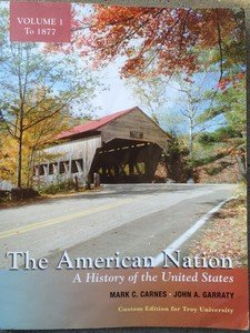 The American Nation a History of the: Mark C. Carnes