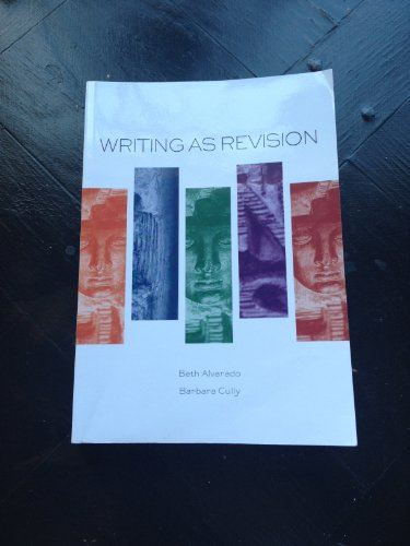 9781256152552: Writing As Revision
