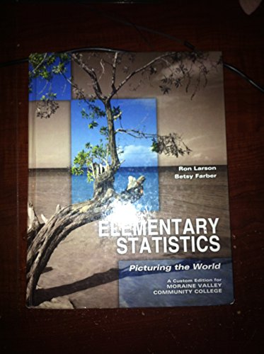 9781256153757: elementary statistics (Picturing the world, Moraine valley Custom edition)