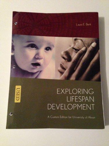 9781256153825: Exploring Lifespan Development A Custom Edition for University of Akron