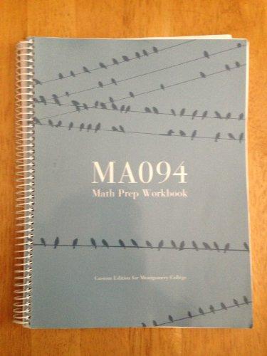 9781256154976: Ma 094 Math Prep Workbook (Custom Edition for Montgomery College)