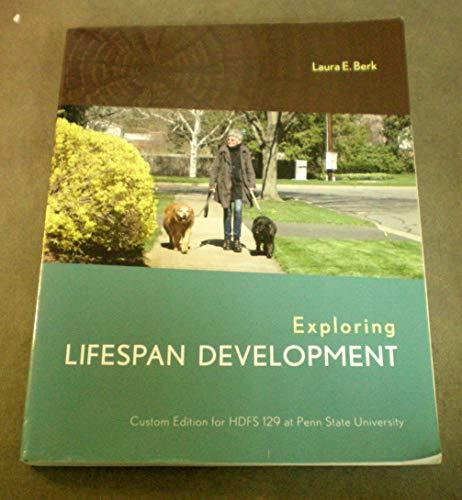 Exploring Lifespan Development - Custom Edition for: Berk, Laura