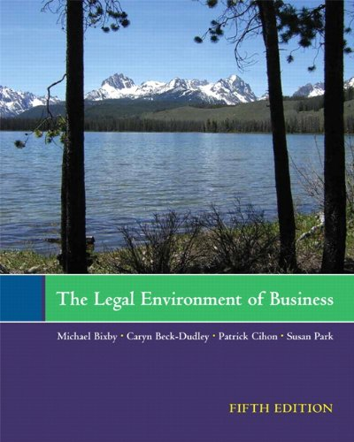 The Legal Environment of Business (5th Edition): Michael Bixby, Caryn