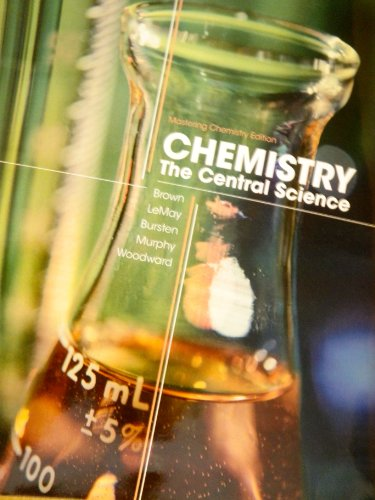 Chemistry The Central Science (Mastering Chemistry 12th: Brown, LeMay, Bursten,